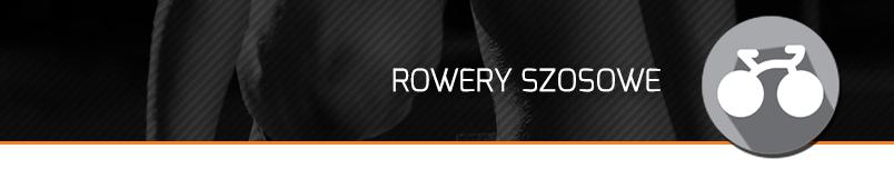 Rowery szosowe